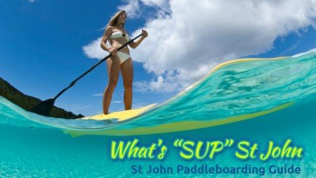 St John SUP stand up paddle board guide